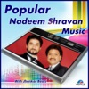 Popular Nadeem Shravan Music With Jhankar Beats