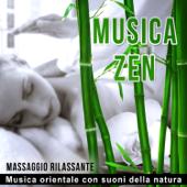 Musica Zen: Massaggio rilassante - Musica orientale con suoni della natura, Musica New Age, Rilassamento profondo, Wellness, Spa, Canzoni per Armonia, Benessere & Pace interiore