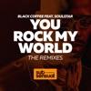 You Rock My World feat Soulstar The Remixes