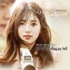 Uncontrollably Fond (Original Television Soundtrack), Pt. 1 - Single, Suzy