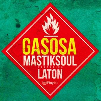 Mastiksoul - Gasosa