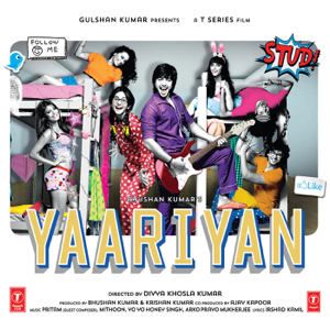 Pritam, Mithoon, Arko Pravo Mukherjee, Yo Yo Honey Singh & Anupam Amod - Yaariyan (Original Motion Picture Soundtrack)