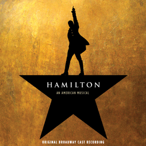 Original Broadway Cast of Hamilton - Hamilton (Original Broadway Cast Recording)