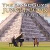 The Jungle Book / Sarabande - The Piano Guys