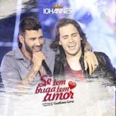 Se Tem Briga Tem Amor (feat. Gusttavo Lima) - Single