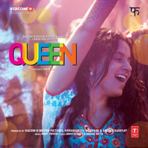 Amit Trivedi - Queen (Original Motion Picture Soundtrack)