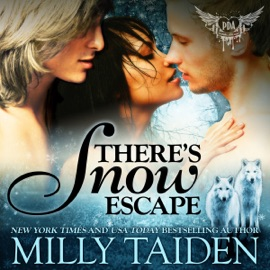 There's Snow Escape: BBW Paranormal Shape Shifter Romance: Paranormal Dating Agency Book 7 (Unabridged) - Milly Taiden mp3 listen download