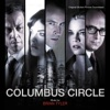 Columbus Circle (Original Motion Picture Soundtrack), Brian Tyler