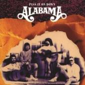 Alabama - I Ain't Got No Business Doin' Business Today
