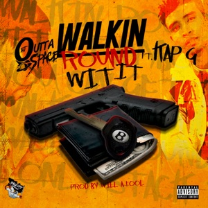 Walk Round Wit It (feat. Kap G) - Single Mp3 Download