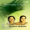 Memorable Concert (Live) - Ranjani-Gayatri