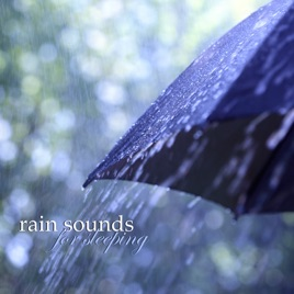 ‎Rain Sounds for Sleeping - Rain Drops Sound Effects, Thunderstom Sounds  and Relaxing Meditation Music Collection by Rain Sounds