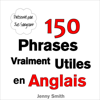 Jenny Smith - 150 Phrases Vraiment Utiles en Anglais [150 Really Useful Phrases in English] (Unabridged) artwork