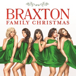 braxton family christmas by the braxtons on apple music