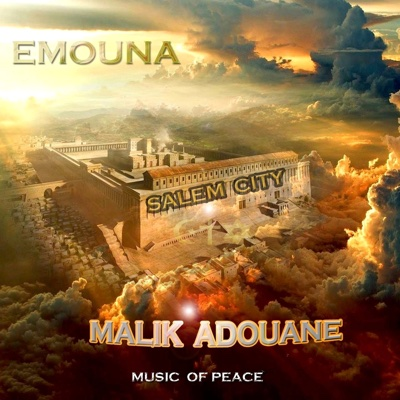 Emouna (Internalize the Belief in His Heart) - Malik Adouane album