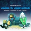 UNDERTALE: The Underground - Dm Dokuro