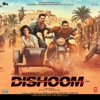 Dishoom Original Motion Picture Soundtrack EP