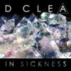 In Sickness - D. Clea