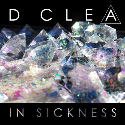 In Sickness - D. Clea album