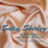 Satin Shirley (feat. Don Cognoscenti) - Single - The Lorraine Band