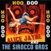 Alice Jayne & The Sirocco Bros. - Hoo Doo Grafik