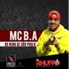 As Mina de São Paulo - Single - MC B.A