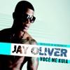 Você Me Kuia - Single - Jay Oliver