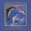 Dolphin Dreams - Jonathan Goldman