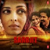 Sarbjit Original Motion Picture Soundtrack