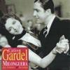 Milonguera: Des femmes et du tango - Carlos Gardel
