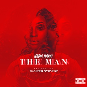 Nadia Nakai - The Man