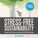 Adam Hammes - Stress-Free Sustainability: Leverage Your Emotions, Avoid Burnout, And Influence Anyone (Unabridged)