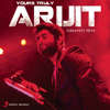 Your's Truly Arijit songs
