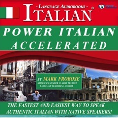 Power Italian I Accelerated/Complete Written Listening Guide-Tapescript/8 One Hour Audio Lessons (Unabridged)