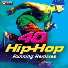 40 Hip-Hop Running Remixes (Unmixed Workout Music Ideal for Gym, Jogging, Running, Cycling, Cardio and Fitness)