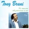 Le canzoni che piacciono a me - Tony Bruni
