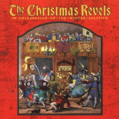 The Christmas Revels: In Celebration of the Winter Solstice - Various Artists album