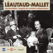 Léautaud - Mallet. Intégrale des entretiens radiophoniques 1