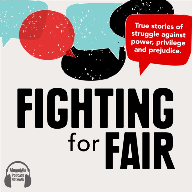 fighting for fair by mamamia on apple podcasts
