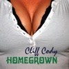 Homegrown - Cliff Cody