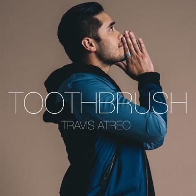 Toothbrush - Single - Travis Atreo album