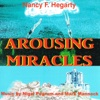 Arousing Miracles - Nancy F Hegarty