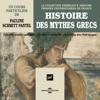 Pauline Schmitt Pantel - Histoire des mythes grecs illustration