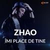 Imi Place De Tine (feat. Mira) - Single, Zhao
