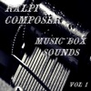 Music Box Sounds, Vol. 1 - Ralpi Composer