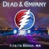 2016/07/16 Fenway Park, Boston, MA - Dead and Company