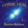 Cosmic Hum - Jonathan Goldman