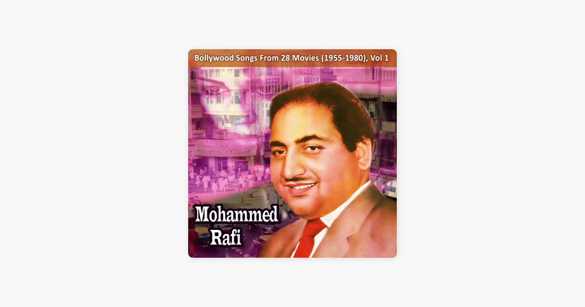 Bollywood Songs From 28 Movies 1955 1980 Vol 1 By Mohammed Rafi