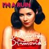 I'm a Ruin - Single, Marina and The Diamonds