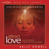 Attract Love - Kelly Howell
